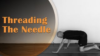 Threading The Needle, Upper Back Mobility   Ed Paget