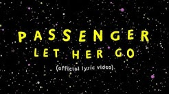 Passenger | Let Her Go (Official Lyric Video)