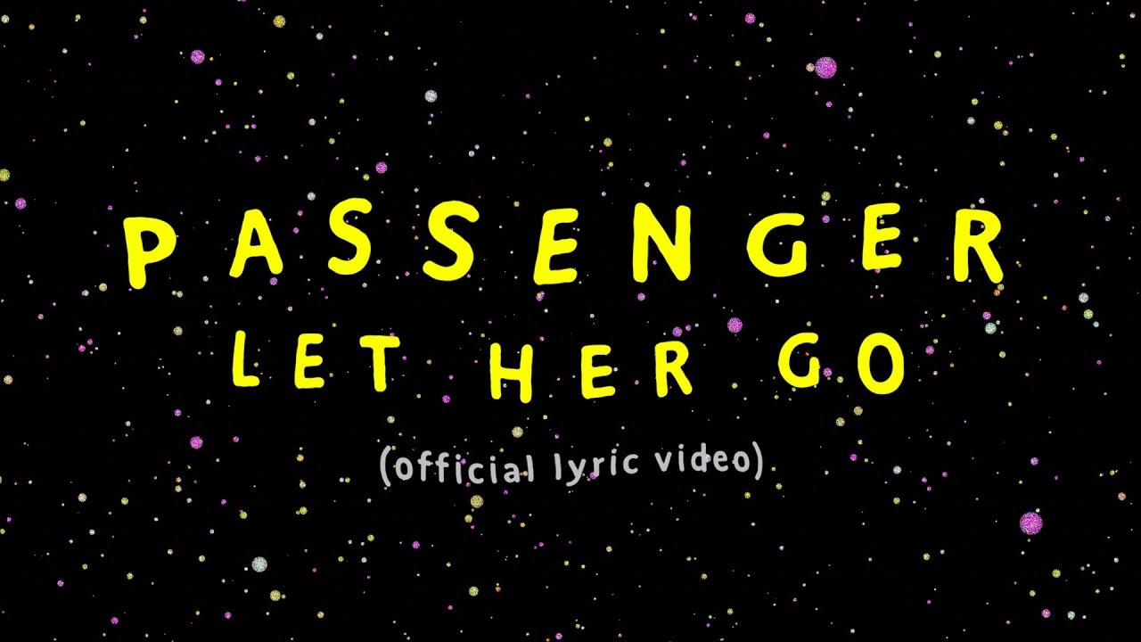 Download Passenger   Let Her Go (Official Lyric Video)