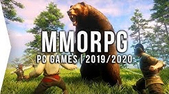 20 Upcoming PC MMORPG Games in 2019 & 2020 ► Open World, Multiplayer, MMO!