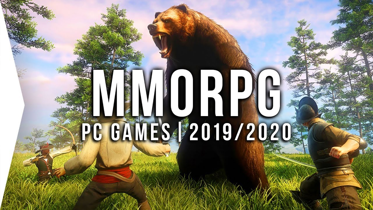20 Upcoming Pc Mmorpg Games In 2019 2020 Open World