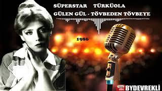 Gülen Gül - Tövbeden Tövbeye - Türküola - 1986