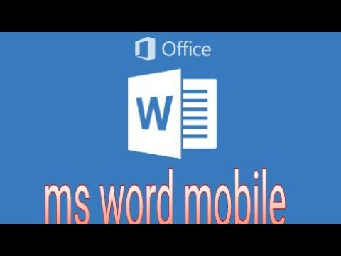 How To Use Microsoft Word Android  App 2019