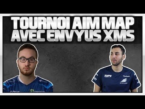 TOURNOI AIM AVEC ENVYUS XMS