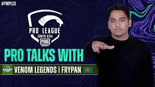 Pro Talks with Team Venom Legends | PUBG MOBILE Pro League South Asia 2021 S3