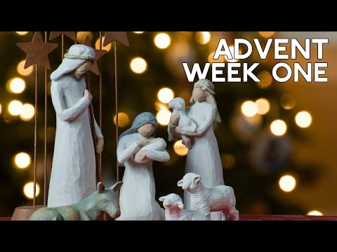 Advent Song Week One