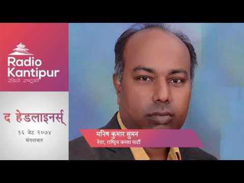 The Headliners interview with Manish Kumar Suman | Journalist Parbata Chaudhary | 30 May 2017