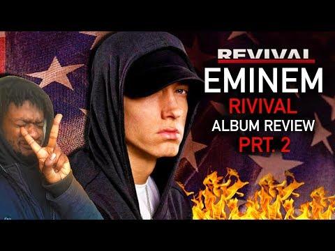 Eminem Revival (FULL ALBUM) REACTION!!! [Part 2]