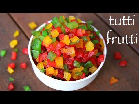 tutti frutti recipe | टूटी फ्रूटी रेसपी | how to make tutti frutti | tutty fruity