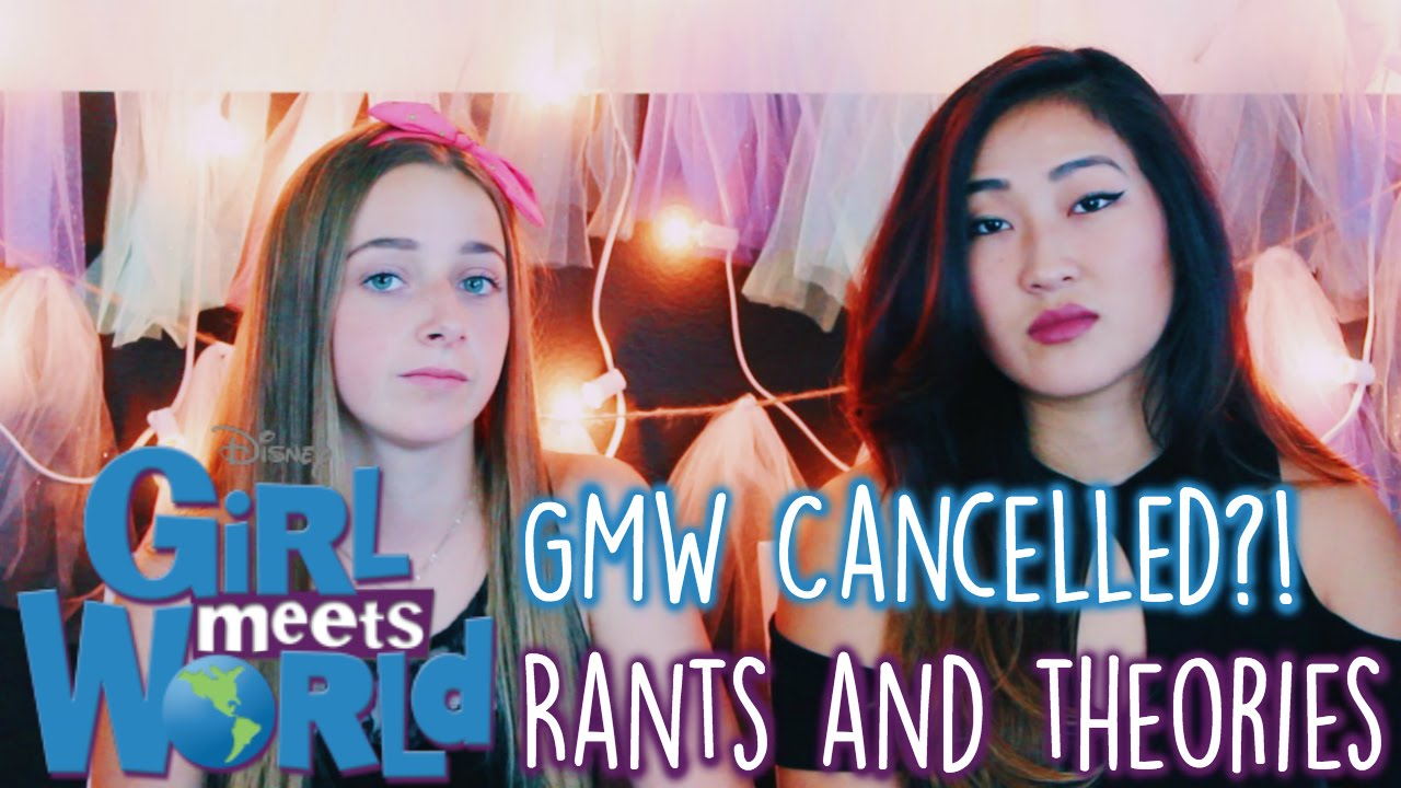 Girl Meets World CANCELLED?! Our Thoughts, Rants, and Theories ...
