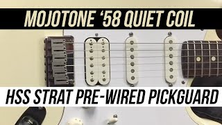 FIRST LOOK at the New Mojotone 58 Quiet Coil HSS Pre Wired Pickguard For Strat Style Guitars