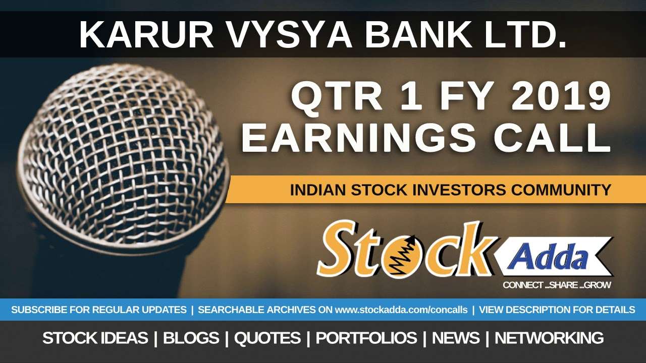 Karur Vysya Bank Ltd Investors Conference Call Qtr1 FY19