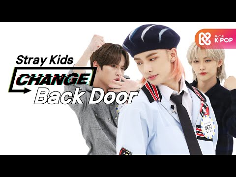 [CHANGE CAM] 스트레이 키즈 - 백 도어 (Stray Kids - Back Door)