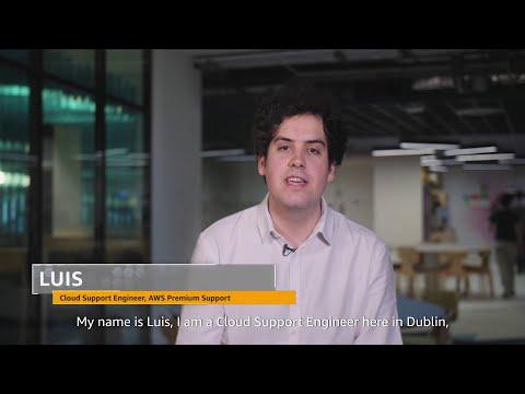 Meet Luis, AWS Premium Support, Dublin