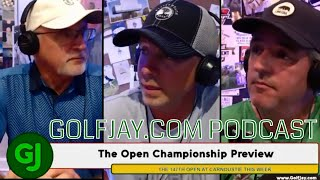 The Open Championship Preview .::. GolfJay.com Podcast 7/16/18