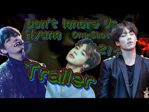 |VMinKook| Dont Ignore Us Hyung 21+ One-Shot Trailer