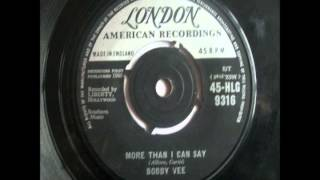 Bobby Vee More Than I Can Say Sung By Bob Jones