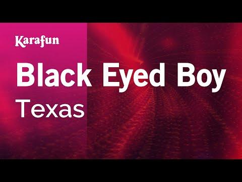Karaoke Black Eyed Boy - Texas *