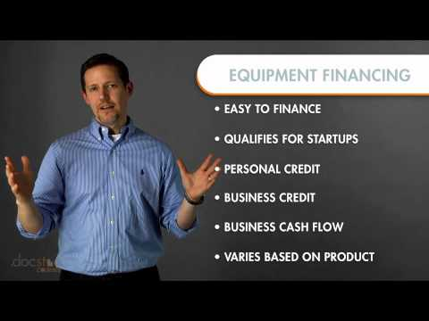 Equipment Financing: Getting Financing For Main Street Businesses