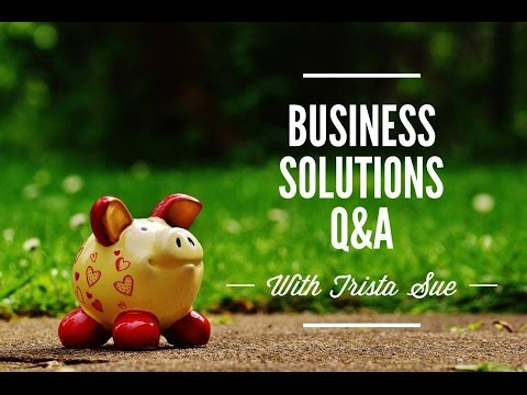 #31 Business Solutions Q & A - Part 3