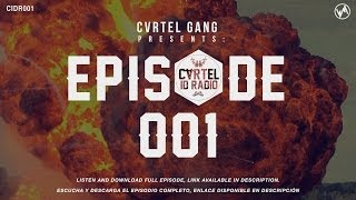 Cartel Gang Presents: Cartel ID Radio 001 [Pilot] (Radio Show)
