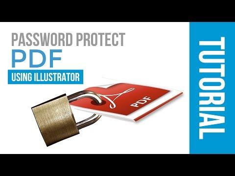 PASSWORD PROTECT PDF WITH ILLUSTRATOR | TUTORIAL 2017