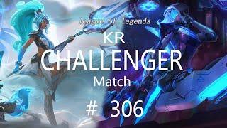 Korea Challenger Match #306/LO…