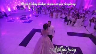 [Vietsub + Kara] Everytime we touch - Cô dâu hát tặng chú rể