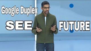 Google Duplex Future technology🙋 key of future business and conversation