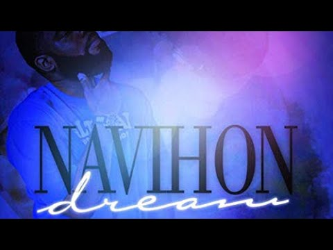 Navihon - Dream (Official Video) Shot By @KGthaBest