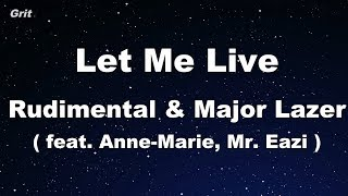 Let Me Live feat. Anne-Marie & Mr. Eazi - Rudimental & Major Lazer -  Karaoke 【No Guide Melody】