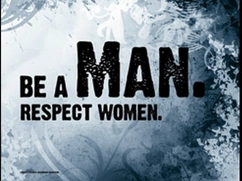 respect women do not treat them like a waste youtube