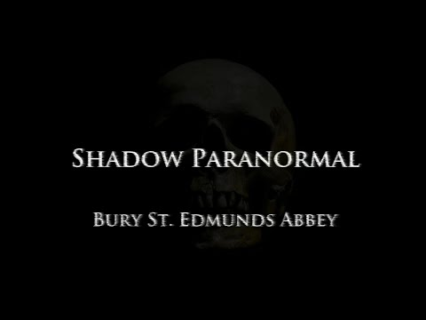 haunted bury st edmunds haunted britain