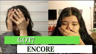 GOT7 'ENCORE' OFFICIAL MV REACTION!!!