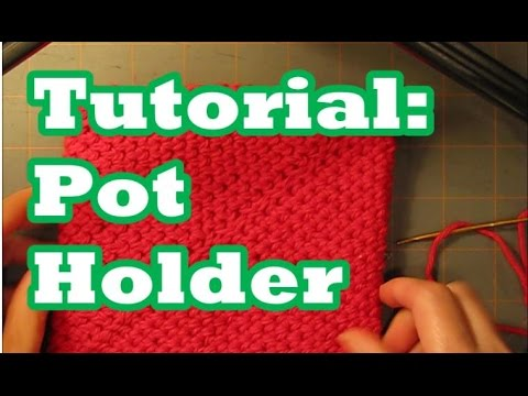 Tutorial Pot Holder Double Thick Folds In On Itself Youtube