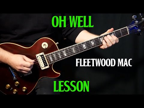 "How To Play ""Oh Well, Part 1"" On Guitar By Fleetwood Mac Peter Green 
