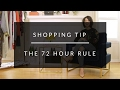 Shopping Tip: The 72 Hour Rule