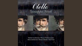 Otello : Act 1 - Capitano, v
