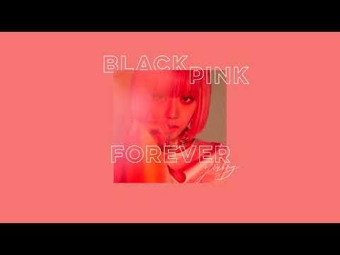 BLACKPINK - Forever Young (Chipmunk Version)