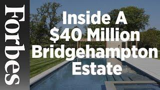 Inside A $40 Million Bridgehampton Estate