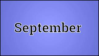 What September Means