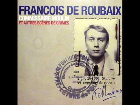 ♫ François De Roubaix - Commissaire Moulin, Générique Fin ♫ Mp3