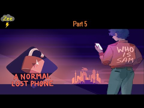 A Normal Lost Phone-Part 5  