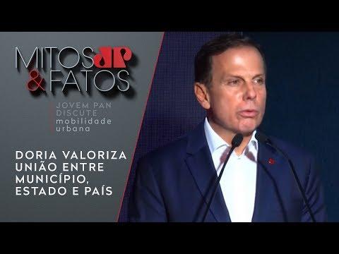 Doria Valoriza União Entre Município, Estado E Governo Federal