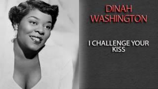 DINAH WASHINGTON - I CHALLENGE YOUR KISS