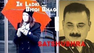 Ek Ladki Bhigi Bhagi Si  ll Retro unplugged  ll Kishore Kumar ll Satshubhra Mishra
