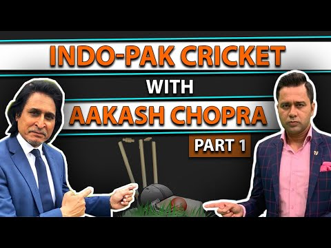 Ramiz Raja: Indo-Pak Cricket with Aakash Chopra | Part 1 | Ramiz Speaks