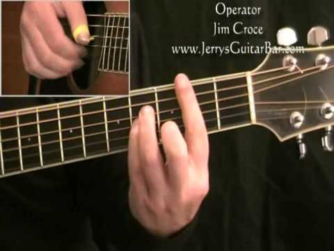 How To Play Jim Croce Operator (full lesson)