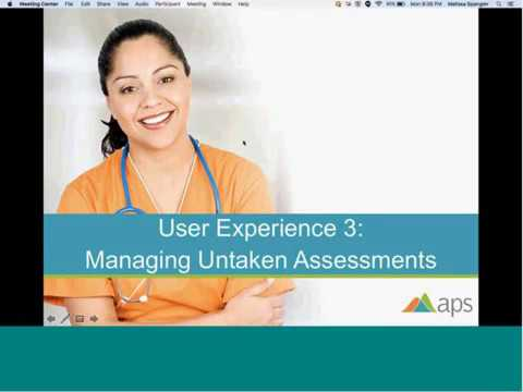 Prophecy: User Experience 3 Managing Untaken Assessments