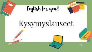 Englannin kielioppi - Kysymyslauseet
